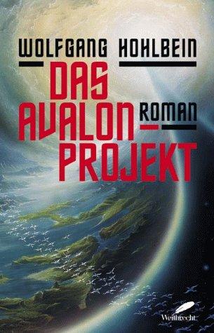 9783522717052: Das Avalon Projekt.