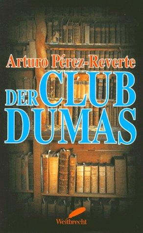9783522717601: Der Club Dumas.