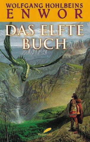 9783522717656: Das Elfte Buch. Enwor 11.