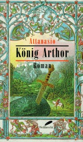 9783522718110: König Arthor