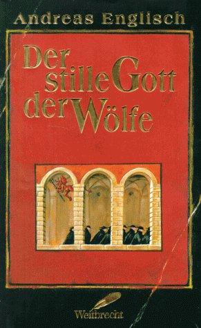 9783522719001: Der stille Gott der Wölfe. Roman