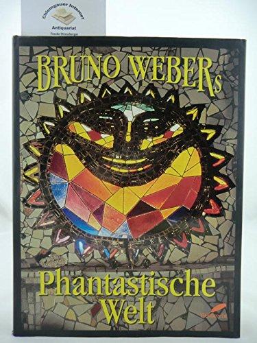 Bruno Webers phantastische Welt Cover