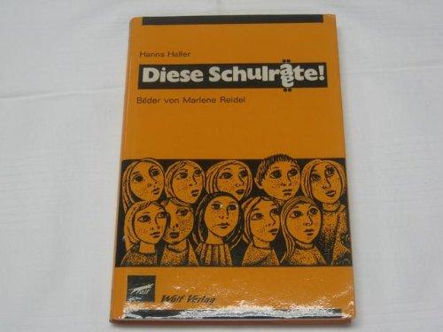 9783523000719: Diese Schulräte! (Livre en allemand)