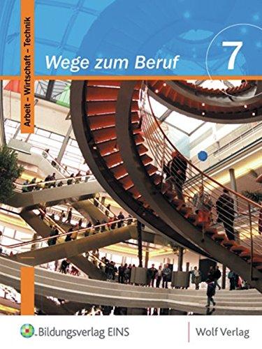 9783523264814: Wege zum Beruf 7. Schülerbuch. Bayern