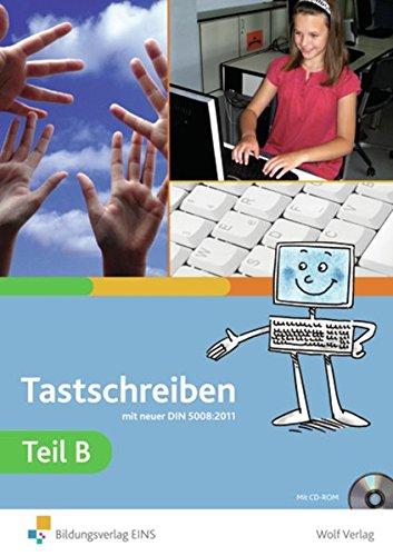9783523270273: Tastschreiben B: Texterfassung und -bearbeitung Schülerbuch