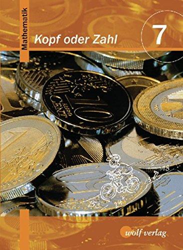 9783523726077: Kopf oder Zahl, Ausgabe Hauptschule 7. Jahrgangsstufe, Sch�lerbuch (7, 7/M)