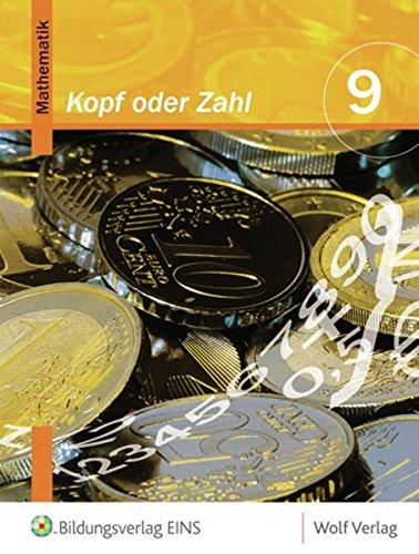 9783523726091: Kopf oder Zahl? 9/M9 Schülerbuch: Ein Lehrbuch für das Fach Mathematik an Hauptschulen