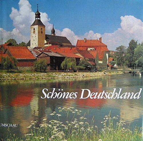 Schönes Deutschland Beautiful Germany La belle Allemagne