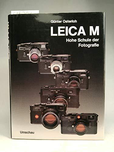 Leica M. Hohe Schule der Kleinbildfotografie: Osterloh, Günter