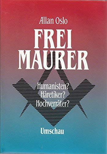 9783524690735: Freimaurer: Humanisten? Häretiker? Hochverräter? (German Edition)
