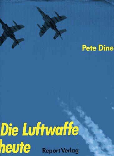 9783524890036: Die Luftwaffe heute: Ein Bildband