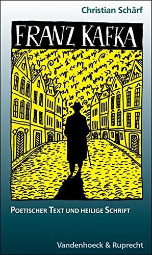 9783525012284: Franz Kafka: Poetischer Text und heilige Schrift (Sammlung Vandenhoeck)