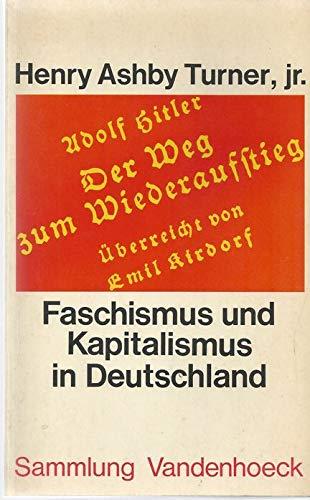 9783525013106: Faschismus und Kapitalismus in Deutschland. Studien zum Verhältnis zwischen Nationalsozialismus und Wirtschaft.