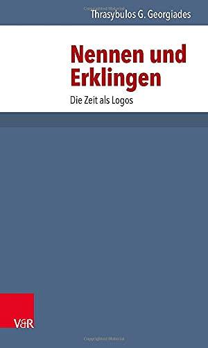 9783525013311: Nennen und Erklingen: Die Zeit als Logos (Die Dt. Konigspfalzen/Lieferungen)