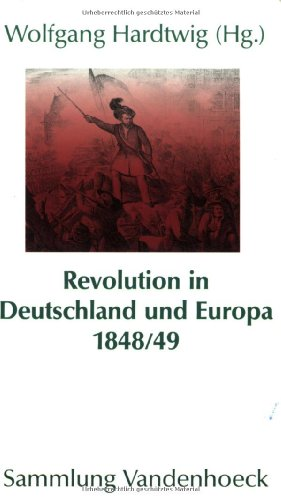 9783525013687: Revolution in Deutschland und Europa 1848-49 (Sammlung Vandenhoeck) (German Edition)