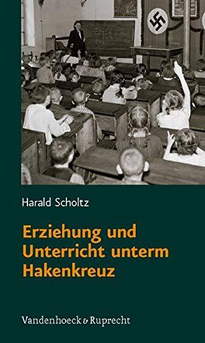 9783525013892: Erziehung Und Unterricht Unterm Hakenkreuz