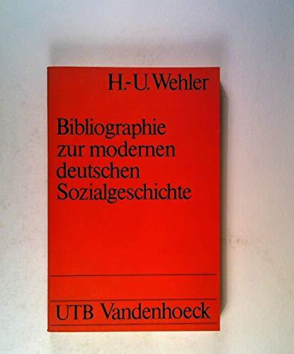 Bibliographie zur modernen deutschen Sozialgeschichte: (18.-20. Jh.): Wehler, Hans Ulrich