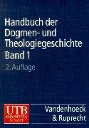 Handbuch der Dogmen- und Theologiegeschichte.
