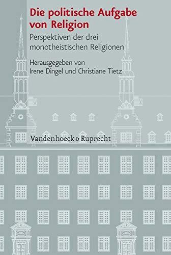 Die politische Aufgabe von Religion: Irene Dingel