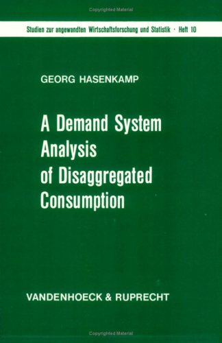 A demand system analysis of disaggregated consumption: Hasenkamp, Georg