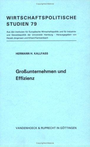 9783525122815: Grossunternehmen und Effizienz (Wirtschaftspolitische Studien) (German Edition)