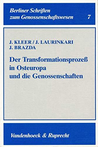 Der Transformationsprozeße in Osteuropa und die Genossenschaften: Kleer, Jerzy, Laurinkari,