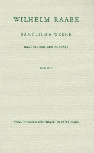 9783525201268: Wunnigel. Deutscher Adel. Der gute Tag. Auf dem Altenteil. Ein Besuch: Bd. 13 (Raabe, Samtliche Werke)