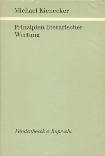 PRINZIPIEN LITERARISCHER WERTUNG: Kienecker, Michael