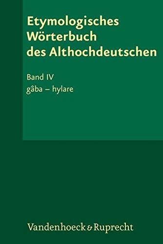 Etymologisches Wörterbuch des Althochdeutschen, Band 004 / Etymologisches Wörterbuch...