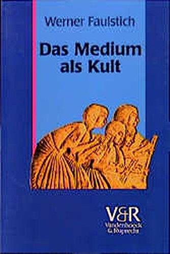 9783525207857: Das Medium als Kult.