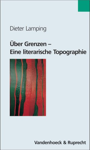 9783525208168: Uber Grenzen: Eine literarische Topographie (Religionsunterricht Praktisch - Sekundarstufe II)