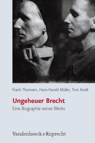 9783525208465: Ungeheuer Brecht: Eine Biographie seines Werks