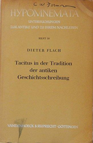 """Tacitus in der Tradition der antiken Geschichtsschreibung. Reihe """"Hypomnemata"""", ..."""