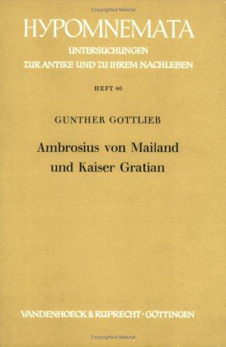 9783525251324: Ambrosius von Mailand und Kaiser Gratian