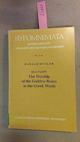 9783525251386: Thea Rome: Worship of the Goddess Roma in the Greek World (Hypomnemata)