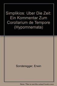 9783525251669: Simplikios: Uber die Zeit: Ein Kommentar zum Corollarium de tempore (Hypomnemata)