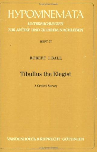 9783525251751: Tibullus the Elegist: A Critical Survey (Hypomnemata)