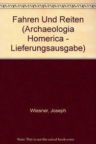 9783525254059: Fahren und Reiten (ARCHAEOLOGIA HOMERICA - LIEFERUNGSAUSGABE)