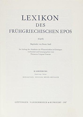 9783525255124: Lexikon Des Fruhgriechischen Epos Lfg. 12: Epamuntwr - Thauma (Lexikon Des Fruhgriechischen Epos. Ausgabe in Lieferung)