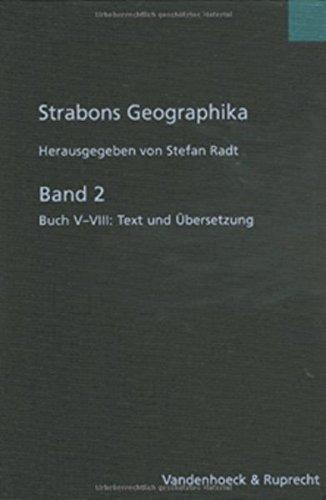 9783525259511: Strabons Geographika. Italien, Nordeuropa, Griechenland: Buch V - VIII: Text und Übersetzung: Bd. 2