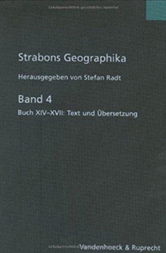 9783525259535: Strabons Geographika. Griechenland: Buch XIV - XVII: Text und Übersetzung: Bd. 4