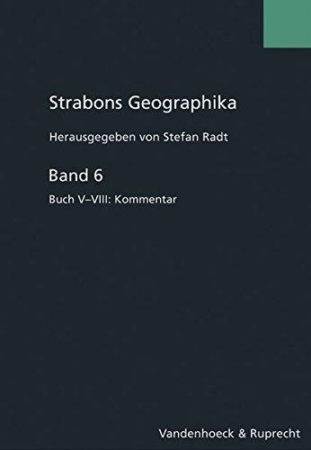 9783525259559: Strabons Geographika Bd.6: Abgekürzt zitierte Literatur, Buch V-VIII Kommentar: Band 006