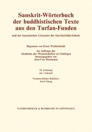 Sanskrit-Wörterbuch der buddhistischen Texte aus den Turfan-Funden. Lieferung 24: Jens-Uwe ...