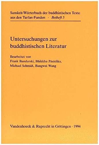 Untersuchungen zur buddhistischen Literatur: Heinz Bechert