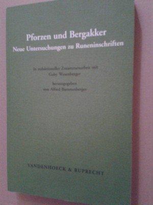 9783525262313: Pforzen und Bergakker: Neue Untersuchungen zu Runeninschriften. In redaktioneller Zusammenarbeit mit Gaby Waxenberger (Historische Sprachforschung (Historical Linguistics). Erganzungshefte)