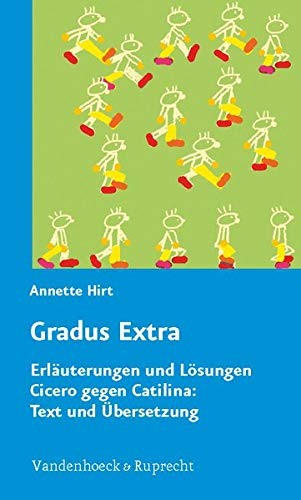 9783525264003: Gradus Extra: Erlauterungen Und Losungen. Cicero Gegen Catilina: Text Und Ubersetzung
