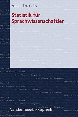 9783525265512: Statistik fur Sprachwissenschaftler (STUDIENBUCHER ZUR LINGUISTIK)