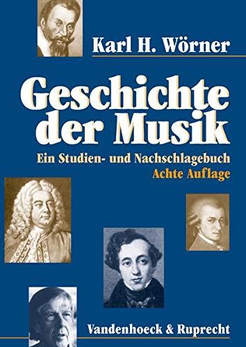 9783525278123: Geschichte der Musik: Ein Studien- und Nachschlagebuch