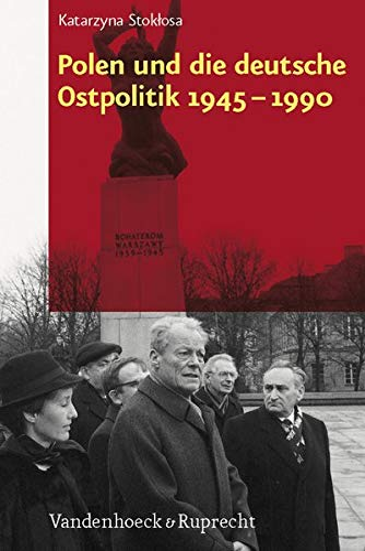 9783525300008: Polen und die deutsche Ostpolitik 1945-1990