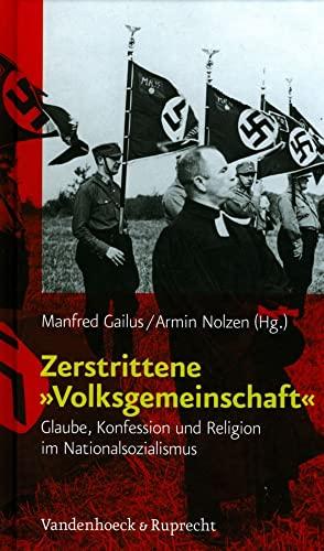 Zerstrittene »Volksgemeinschaft«: Manfred Gailus